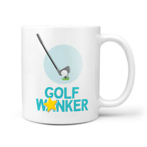 GOLF Wanker Mug - Gift For Golfer Birthday Christmas Funny Gifts