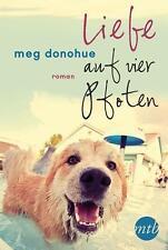 Liebe auf vier Pfoten von Meg Donohue (2016, Taschenbuch), UNGELESEN