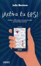 Activa tu GPS (Spanish Edition) by Julio Bevione in Used - Very Good