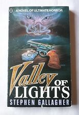 STEPHEN GALLAGHER: VALLEY OF LIGHTS [Paperback]