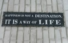 Retro Holz Schild mit Spruch HAPPINESS is not a desination It is a way of Life