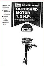 Sears Gamefisher 1.2HP 298.586130 Operator Maint Troubleshooting Parts Manual