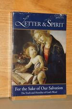 Letter and Spirit for the Sake of Our Salvation : The Truth and Humility of God'