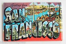 Greetings from San Francisco FRIDGE MAGNET (2 x 3 inches) fisherman's wharf