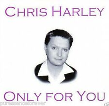 CHRIS HARLEY - Only For You (UK 15 Track CD Album)