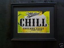 MILLER CHILL  BEER SIGN  #482