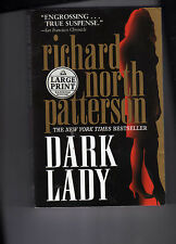 Dark Lady by Richard North Patterson-LARGE PRINT EDITIO