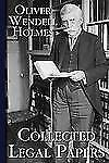 Collected Legal Papers: By Oliver Wendell Holmes