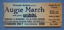 Augie March Waikiki Juanita Stein Tivoli Theatre 14 Nov 2002 Concert Ticket