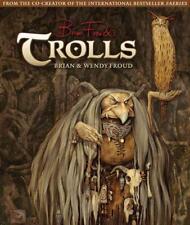 Trolls von Brian Froud (2012, Gebundene Ausgabe)