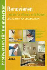 Heimwerken + Renovieren + Ideen für Wand und Boden + Tapezieren + Teppichboden