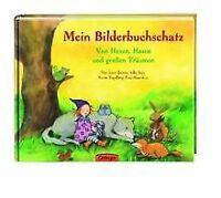 Mein Bilderbuchschatz. Von Hexen, Hasen und großen Träum... | Buch | Zustand gut