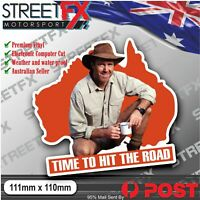 Time to hit the Road Sticker Aussie Russ Coight Outback Funny Car 4x4 Ute Aussie