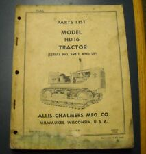 ALLIS-CHALMERS TRACTOR MODEL HD 16 PARTS LIST SERIAL NO 5901 - UP 633933 7/64