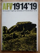 AFV 1914-1919: Armoured Fighting Vehicles of World War I