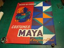 Vintage Original Poster: COSTUMES MAYA d'aujourd'hui, Musee de L'homme 1960's