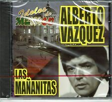 Alberto Vazquez Idolos de Mexico Las Mañanitas    BRAND  NEW SEALED  CD