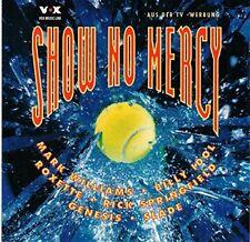 Show no Mercy-US Open '93 Mark Williams, Billy Idol, Roxette, Slade, John.. [CD]