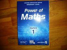 POWER OF MATHS Paper 1 Leaving Cert Ireland Ordinary Level Maths ex con
