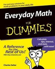 Everyday Math for Dummies Charles Seiter 1995 Paperback A Reference for the rest