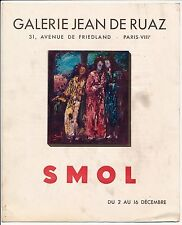 Exposition SMOL Peintre 1950 - 8 Photos Galerie Jean de Ruaz - Pl 5