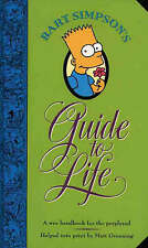 Bart Simpson's Guide to Life: A Wee Handbook for the Perplexed by Matt...