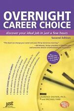 Overnight Career Choice: Disover Your Ideal Job in Just a Few Hours, 2nd Ed