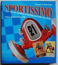 SPORTISSIMO - Cent ans de grandes et petites histoires du Sport LAGET éd Chêne