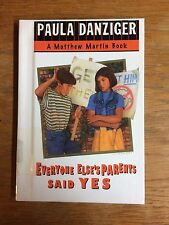 Everyone Else's Parents Said Yes by Paula Danziger HC