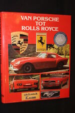 Rebo Book Van Porsche tot Rolls Royce Roger Hicks (JvH)
