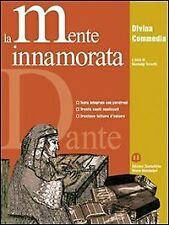 9788842456599 La mente innamorata. Divina Commedia antologia. Pe...ole superiori