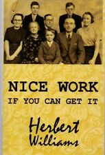 Nice Work If You Can Get It by Herbert Williams (b paperback 2011)