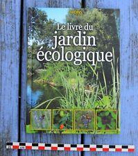 Le livre du jardin écologique, Jardins à Vivre, 66 pages
