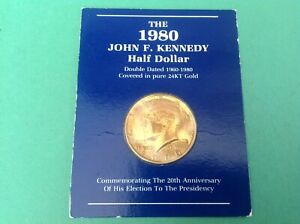 1980 KENNEDY HALF DOLLAR 24K GOLD PLATED Columbia Mint b10