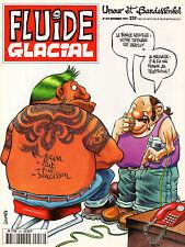 Fluide Glacial N°257 - Eds. Audie - Novembre 1997 - Neuf !