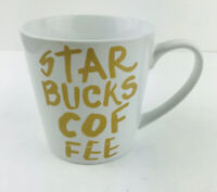 Starbucks 2015 White and Gold Graffiti Coffee Mug Cup 12 Oz.