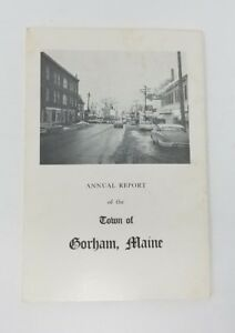 Annual Report of The Town of Gorham Maine December 31 1966 Cumberland County