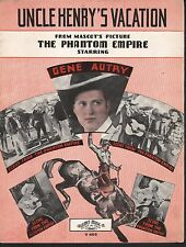 Uncle Henry's Vacation 1935 The Phantom Empire Gene Autry Sheet Music