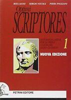 Optimi scriptores. Antologia latina. Per il Liceo classico - 1