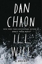 Ill Will : A Novel by Dan Chaon - 2017 - Hardcover with Dust Jacket - Brand NEW