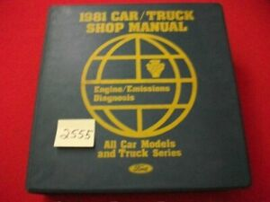 1981 FORD ALL CAR/TRUCK SERIES ENGINE/EMISSIONS DIAGNOSIS SHOP MANUAL EXC. COND.