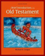 A Brief Introduction to the Old Testament : The Hebrew Bible in Its Context...