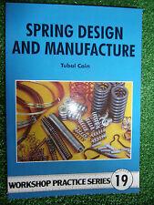 #19 Spring Design & Manufacture WORKSHOP PRACTICE SERIES BOOK MANUAL modelling