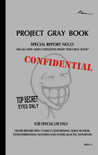 Project Gray Book - Over 100 Never-Before-Seen alien comics!