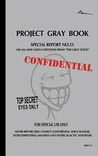 Project Gray Book - Over 100 NEVER-BEFORE-SEEN alien comics!