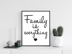 Family is everything Word Art Typography Wall Quote Print Poster Home Decor Gift