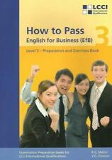 How to Pass - English for Business. 3 LCCI Examination PrepISBN:3-922514-32-4