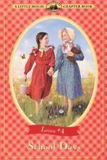 School Days (Little House Chapter Book)