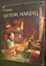 RARE: CLASSIC GUITAR MAKING LUTHIER ARTHUR E. OVERHOLTZER ORIGINAL P/B 1974