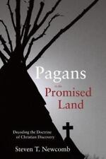 Pagans in the Promised Land: Decoding the Doctrine of Christian Discovery (Paper